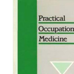 Practical Occupational Medicine