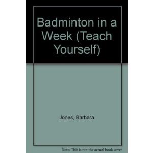 Badminton in a Week (Teach Yourself)