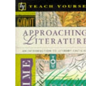 Approaching Literature (Teach Yourself)