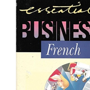 Essential Business French (Essential Business Phrasebooks S.)