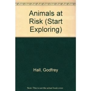 Animals at Risk (Start Exploring)