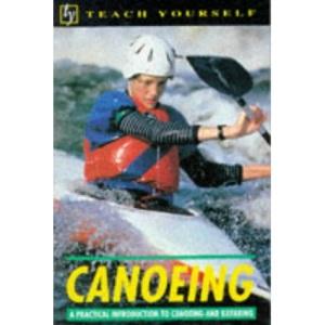 Canoeing (Teach Yourself)