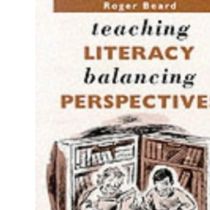 Teaching Literacy, Balancing Perspectives