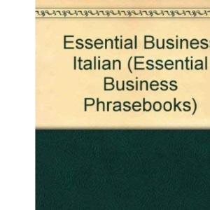 Essential Business Italian (Essential Business Phrasebooks S.)