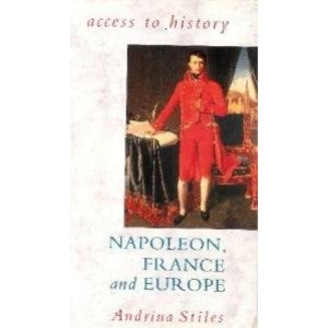 Napoleon, France and Europe (Access to History)