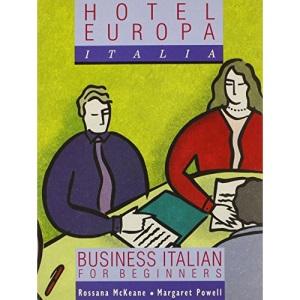 Hotel Europa Italia: Coursebook: Business Italian for Beginners