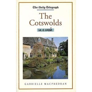 Daily Telegraph Cotswolds In A Week
