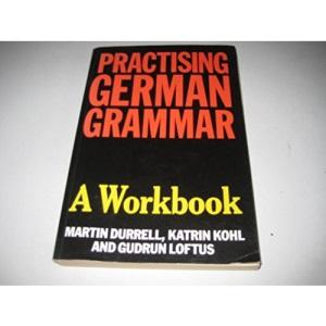 Practising German Grammar: A Workbook