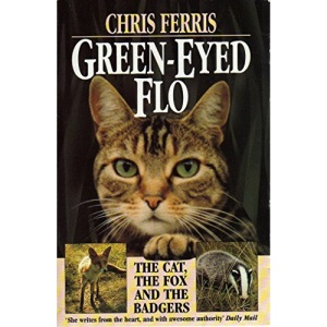 Green Eyed Flo: The Cat, the Fox and the Badgers