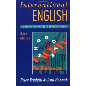 International English: A Guide to Varieties of Standard English