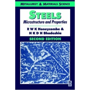 Steels: Microstructure and Properties (Metallurgy & materials science)