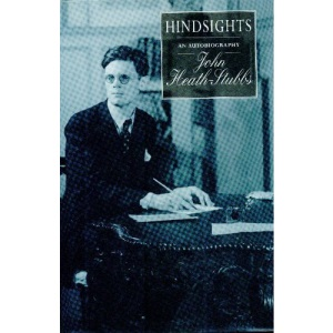 Hindsights: An Autobiography of John Heath-Stubbs