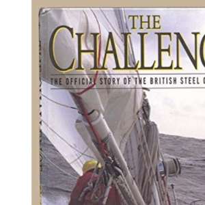 The Challenge: The Official Story of the British Steel Challenge