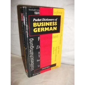 Pocket Dictionary of Business German (Pocket dictionaries)