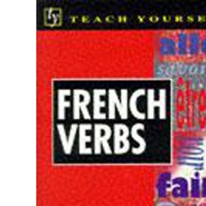 French Verbs (Teach Yourself)