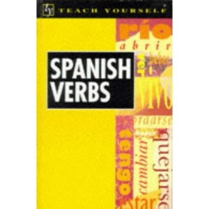 Spanish Verbs (Teach Yourself)
