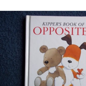 Kipper's Book of Opposites