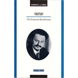 Trotsky: The Permanent Revolutionary (Personalities & Powers)