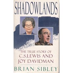 Shadowlands: C.S.Lewis and Joy Davidman (Hodder Christian Paperbacks)