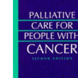 Palliative Care for People with Cancer