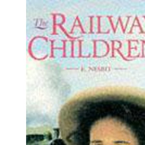 The Railway Children (Children's Classics and Modern Classics)