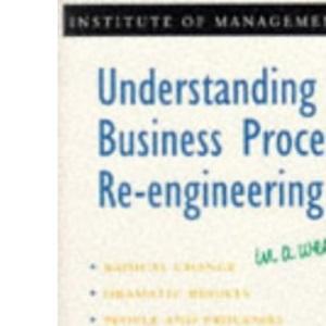 Understanding Business Process Re-engineering In A Week (IAW)