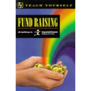 Fund Raising (Teach Yourself)