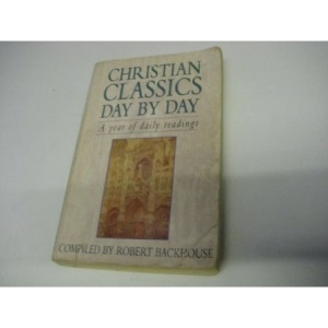 Christian Classics Day by Day: A Year of Daily Readings
