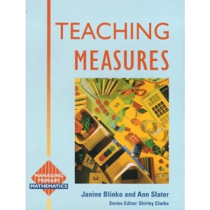 Teaching Measures: Activities, Organisation and Management (Managing Primary Mathematics)