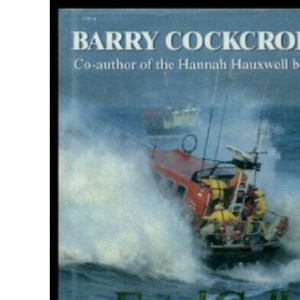 Fatal Call of the Running Tide : Lifeboat Rescues and Sea Dramas