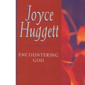 Encountering God (20 Minutes with God)
