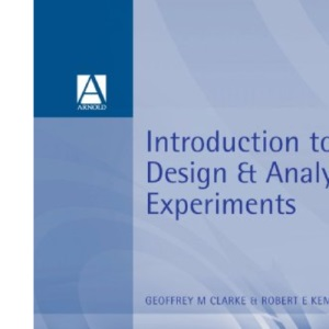 Introduction to the Design and Analysis of Experiments (Hodder Arnold Publication)