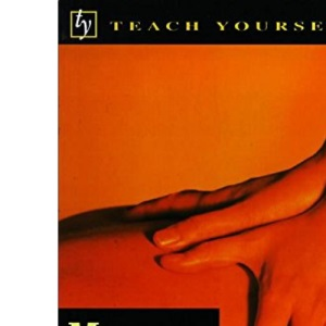 Massage (Teach Yourself: alternative health)