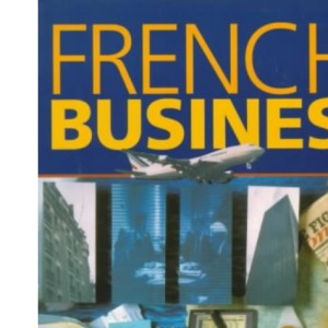 French For Business: Student's Book, 4th edn