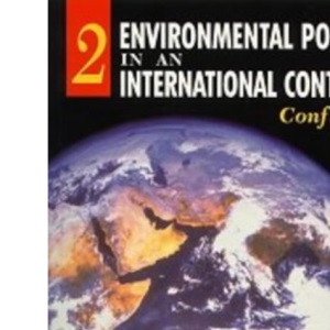 Environmental Policy in an International Context: Conflicts of Interest: Volume 2
