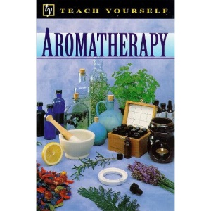 Teach Yourself Aromatherapy (TYG)