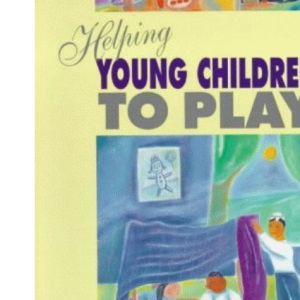 Helping Young Children To Play