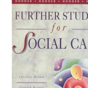 Further Studies for Social Care