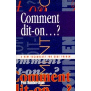 Comment Dit-on...?: Vocabulary for GCSE French (GCSE vocabulary)