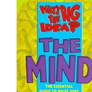 The Mind (What's the Big Idea?)