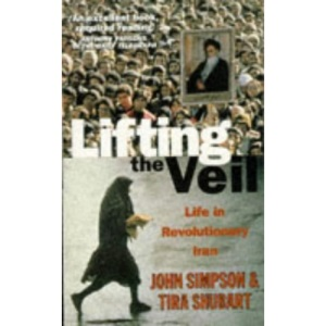Lifting the Veil: Life in Revolutionary Iran