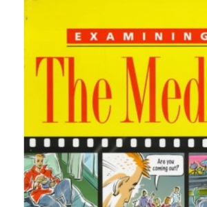 Examining the Media