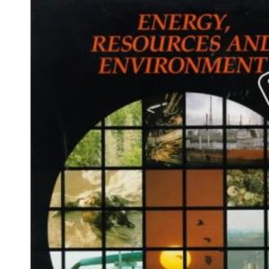Energy, Resources & Environment, 2nd edn (Open University U206)