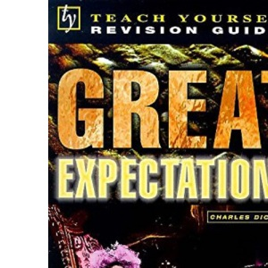Teach Yourself English Literature Guide Great Expectations (Dickens) (Tyel)
