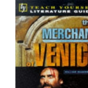 Teach Yourself English Literature Guide The Merchant of Venice (Shakespeare) (Tyel)