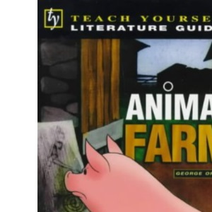 Animal Farm (Teach Yourself Revision Guides)