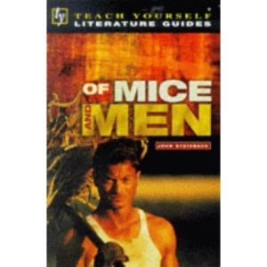 Teach Yourself English Literature Guide Of Mice & Men (Steinbeck) (Tyel)