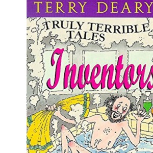 Inventors: 1 (Truly Terrible Tales)
