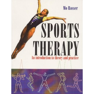 Sports Therapy: An Introduction To Theory & Practice: An Introduction to Theory and Practice
