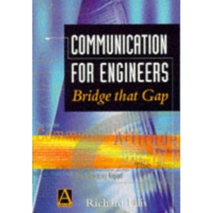 Communication for Engineers: Bridging the Gap